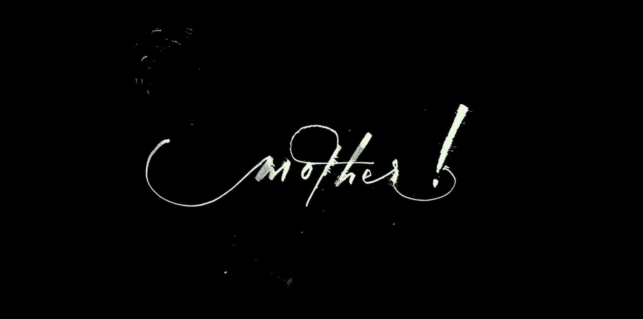 Mother! Title Card